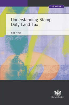 Understanding Stamp Duty Land Tax by Reginald S. Nock