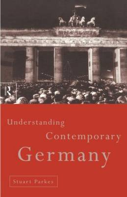 Understanding Contemporary Germany by Stuart Parkes image