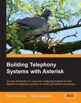 Building Telephony Systems with Asterisk by David Gomillion image