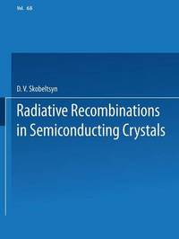 Radiative Recombination in Semiconducting Crystals