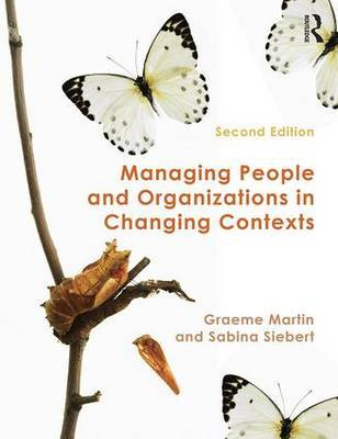 Managing People and Organizations in Changing Contexts by Graeme Martin image