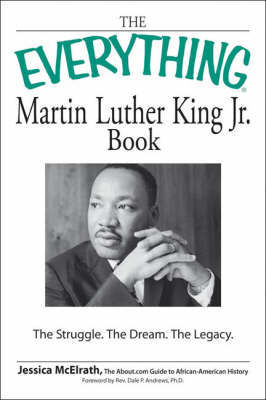 """The """"Everything"""" Martin Luther King, Jr. Book by Jessica McElrath image"""