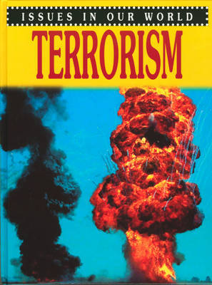 Issues in Our World: Terrorism by Helen Donohoe image