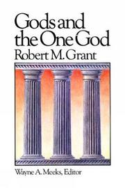 Gods and the One God by Robert M Grant