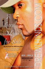 A Good Man for Sale by Drew L Hinds Jr
