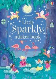 Little Sparkly Sticker Book by Fiona Patchett