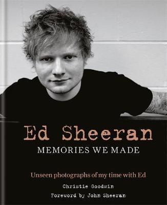 Ed Sheeran: Memories we made by Christie Goodwin image