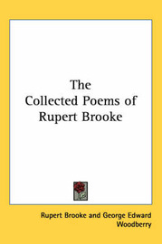 The Collected Poems of Rupert Brooke by Rupert Brooke image