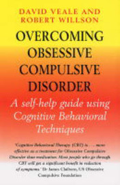 Overcoming Obsessive-Compulsive Disorder by David Veale image