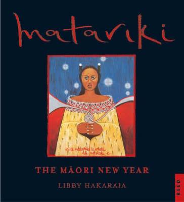 Matariki: Maori New Year by Libby Hakaraia image