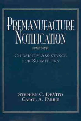 Premanufacture Notification by Stephen C. Devito image
