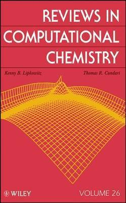 Reviews in Computational Chemistry: 26 by Donald B Boyd