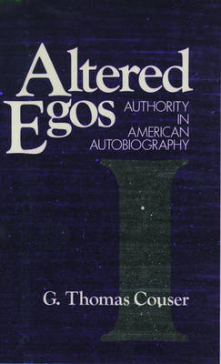 Altered Egos by G.Thomas Couser