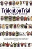 Trident on Trial by Angie Zelter