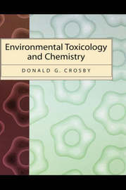 Environmental Toxicology and Chemistry by Donald H. Crosby