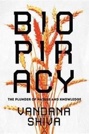 Biopiracy by Vandana Shiva