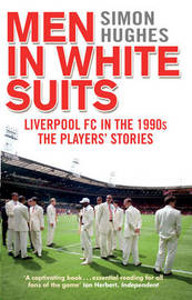 Men in White Suits by Simon Hughes