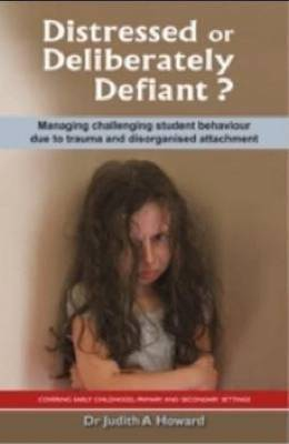 Distressed or Deliberately Defiant? by Judith A. Howard image