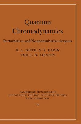 Quantum Chromodynamics by B.L. Ioffe