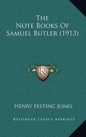 The Note Books of Samuel Butler (1913) by Henry Festing Jones image