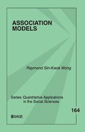 Association Models by Raymond Sin-Kwok Wong