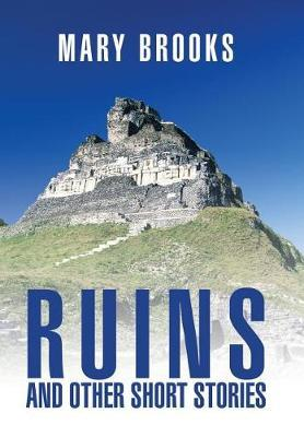 Ruins and Other Short Stories by Mary Brooks image