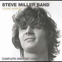 Young Hearts: Complete Greatest Hits by Steve Miller Band image