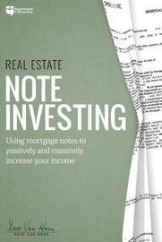 Real Estate Note Investing by David Van