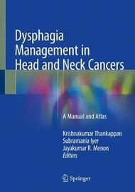 Dysphagia Management in Head and Neck Cancers