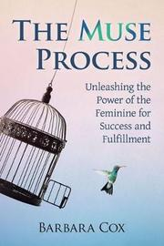 The Muse Process by Barbara Cox