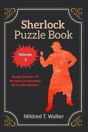 Sherlock Puzzle Book (Volume 2) by Mildred T Walker