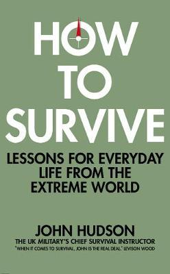 How to Survive by John Hudson