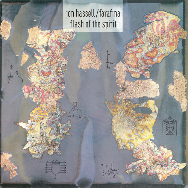 Farafina - Flash Of The Spirit by Jon Hassell / Farafina