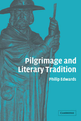 Pilgrimage and Literary Tradition by Philip Edwards image