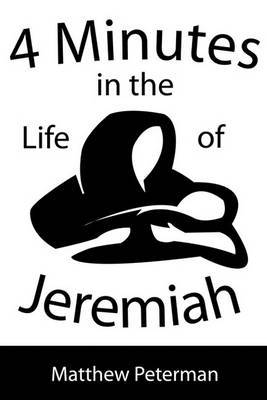 4 Minutes in the Life of Jeremiah by Matthew Peterman image
