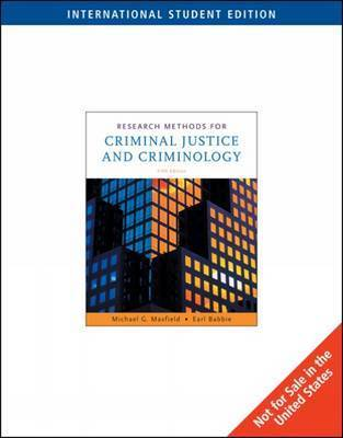 Research Methods for Criminal Justice and Criminology by Michael G Maxfield