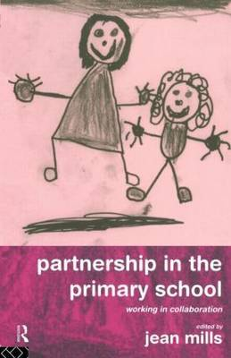 Partnership in the Primary School by Jean Mills image