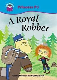 Start Reading: Princess PJ: A Royal Robber by Karen Wallace image
