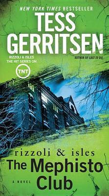 The Mephisto Club by Tess Gerritsen image