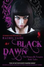 Black Dawn (The Morganville Vampires #12) by Rachel Caine
