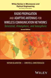 Radio Propagation and Adaptive Antennas for Wireless Communication Networks by Nathan Blaunstein