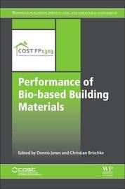 Performance of Bio-based Building Materials by Dennis Jones