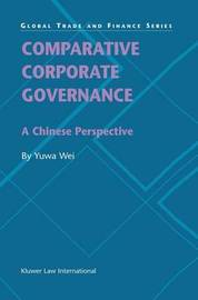 Comparative Corporate Governance by Yuwa Wei