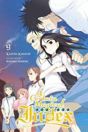 A Certain Magical Index, Vol. 9 (light novel) by Kazuma Kamachi