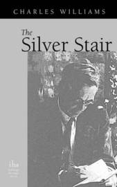 The Silver Stair by Charles Williams