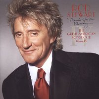 Thanks For The Memory... The Great American Songbook Volume IV by Rod Stewart