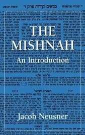 The Mishnah by Jacob Neusner