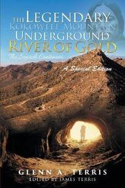 The Legendary Kokoweef Mountain Underground River of Gold by Glenn A Terris image