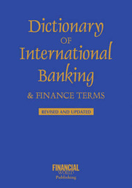 Dictionary of International Banking and Finance Terms by John Clark image