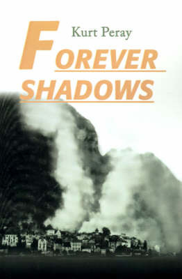 Forever Shadows by Kurt Peray image